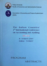 The Balkan Countries 1st International Conference on Accounting and Auditing : Program and Abstracts